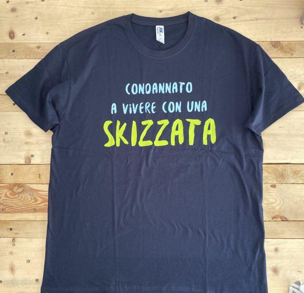 Maglietta - Condannato a vivere con una Skizzata